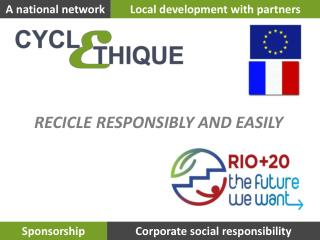 RECICLE RESPONSIBLY AND EASILY