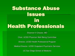 Substance Abuse Issues  in  Health Professionals