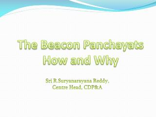 The Beacon  Panchayats How and Why
