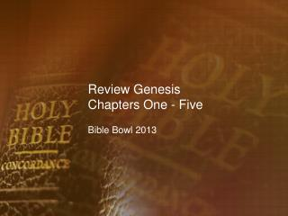 Review Genesis Chapters One - Five