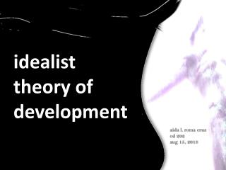 idealist theory of development