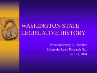 WASHINGTON STATE LEGISLATIVE HISTORY