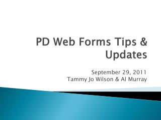 PD Web Forms Tips & Updates