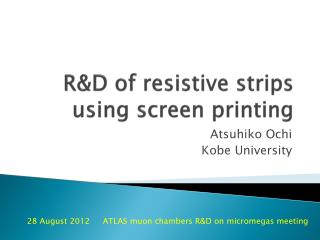 R&D of resistive  strips using screen printing