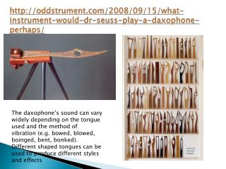 oddstrument/2008/09/15/what-instrument-would-dr-seuss-play-a-daxophone-perhaps/