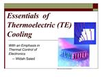 Essentials  of Thermoelectric TE Cooling