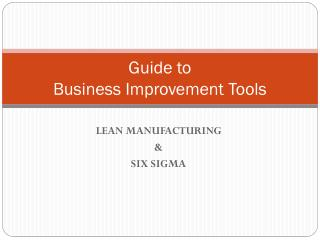 Guide to  Business Improvement Tools