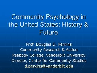 Community Psychology in the United States: History & Future