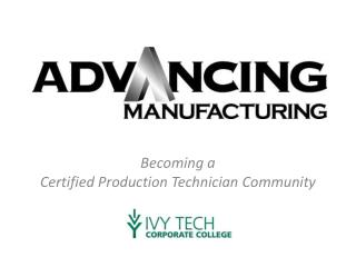 Becoming a  Certified Production Technician Community