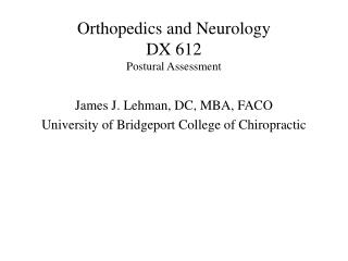 Orthopedics and Neurology DX 612 Postural Assessment