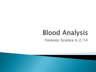 Blood Analysis