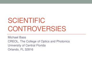 Scientific Controversies