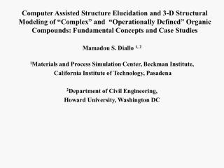 Computer Assisted Structure Elucidation and 3-D Structural Modeling of  Complex  and   Operationally Defined  Organic Co