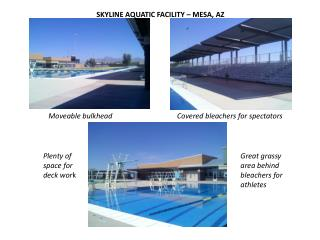SKYLINE AQUATIC FACILITY – MESA, AZ