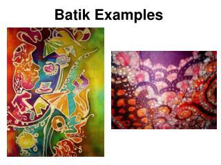 Batik Examples