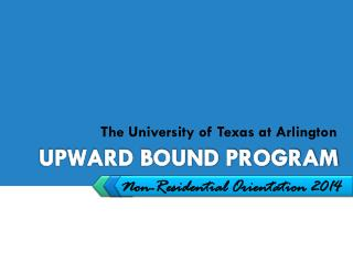 UPWARD BOUND PROGRAM