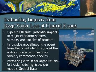 Estimating Impacts from  Deep-Water Loss of Control Events