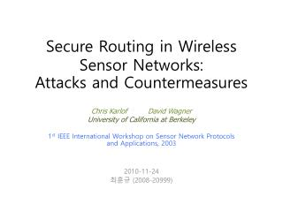 1 st  IEEE  International Workshop on Sensor Network Protocols and Applications, 2003 2010-11-24