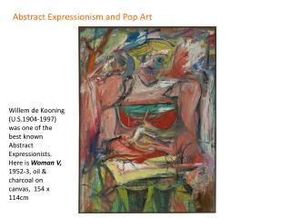 Abstract Expressionism and Pop Art