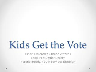 Kids Get the Vote