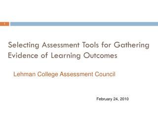 Selecting Assessment Tools for Gathering Evidence of Learning Outcomes