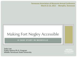 Making Fort Negley Accessible