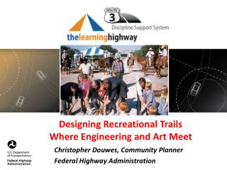 Designing Recreational Trails Where Engineering and Art  Meet
