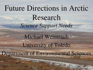 Future Directions in Arctic Research Science Support Needs