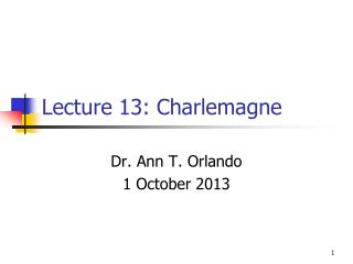 Lecture  13:  Charlemagne