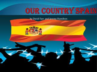Our  country  Spain