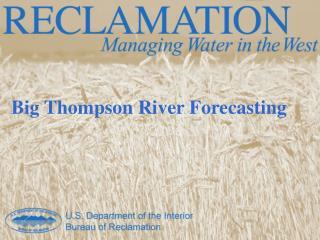 Big Thompson River Forecasting