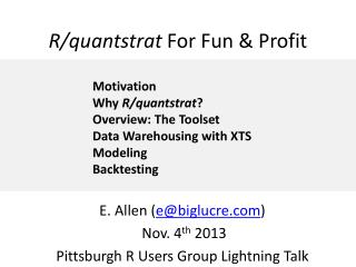 R/ quantstrat For Fun & Profit