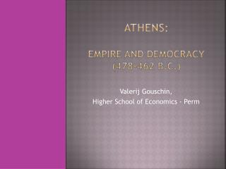 Athens: Empire and Democracy (478-462 B.C.)