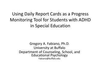 Using Daily Report Cards as a Progress Monitoring Tool for Students with ADHD in Special Education