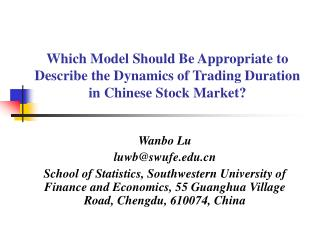 Which Model Should Be Appropriate to Describe the Dynamics of Trading Duration in Chinese Stock Market