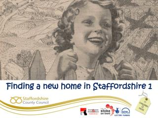 Finding a new home in Staffordshire 1