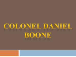 Colonel Daniel Boone