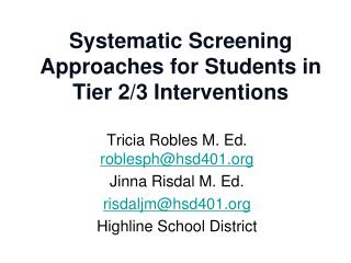 Systematic Screening Approaches for Students in Tier 2/3 Interventions