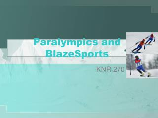 Paralympics and BlazeSports