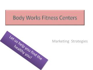 Body Works Fitness Centers
