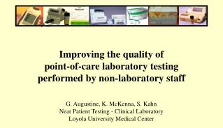 Improving the quality of  point-of-care laboratory testing  performed by non-laboratory staff