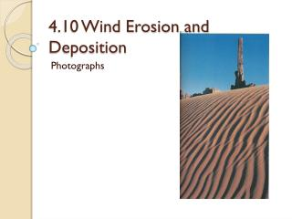 4.10 Wind Erosion and Deposition