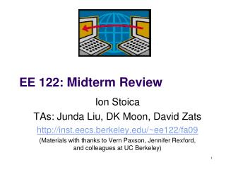 EE 122:  Midterm Review