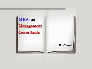 MBAs as  Management Consultants