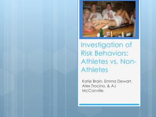 Investigation of Risk Behaviors: Athletes vs. Non-Athletes