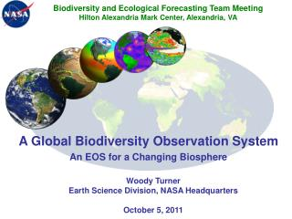 A Global Biodiversity Observation System An EOS for a Changing Biosphere