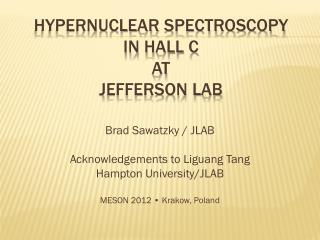 Hypernuclear  spectroscopy in  Hall C  at Jefferson Lab