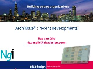 ArchiMate ®  :  recent  developments