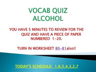 VOCAB QUIZ ALCOHOL