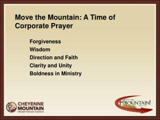 Move the Mountain:  A Time of Corporate Prayer